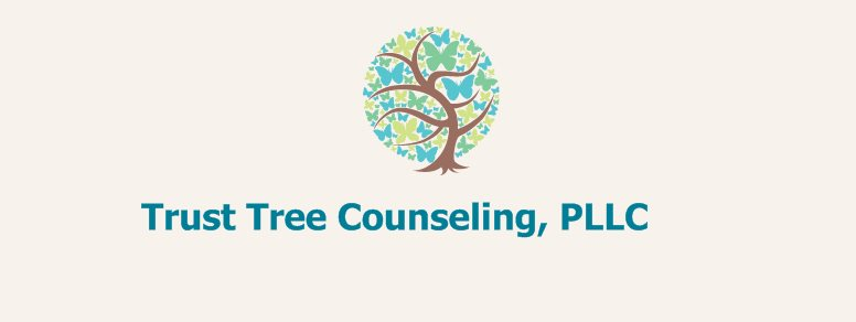 Trust Tree Counseling, PLLC - because sometimes love just isn't enough